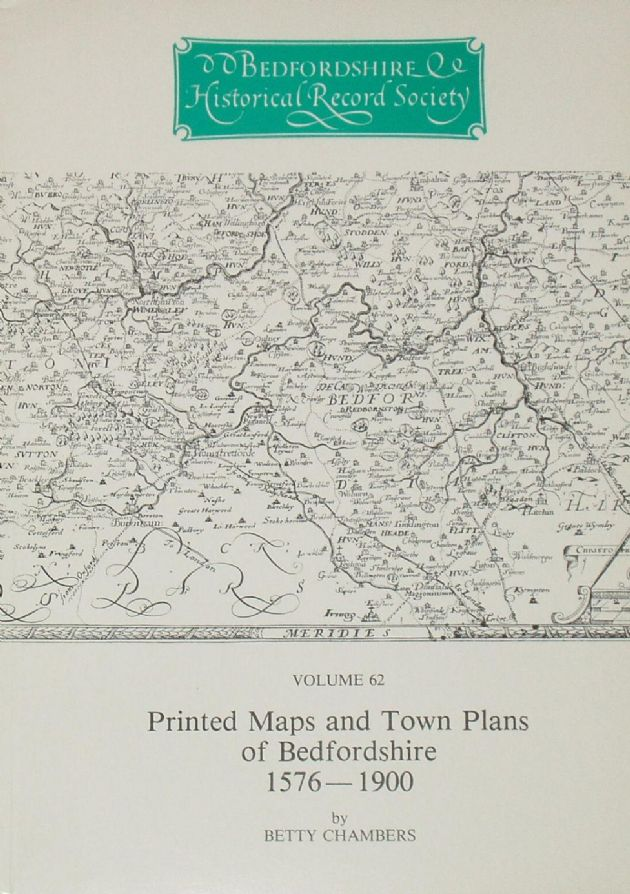 Printed Maps and Town Plans of Bedfordshire 1576-1901